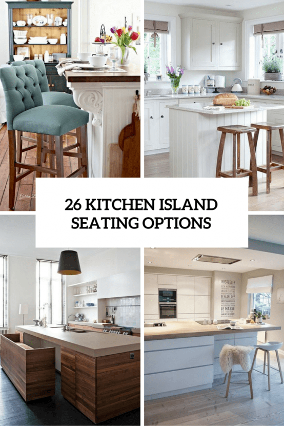 26 Modern And Smart Kitchen Island Seating Options Home