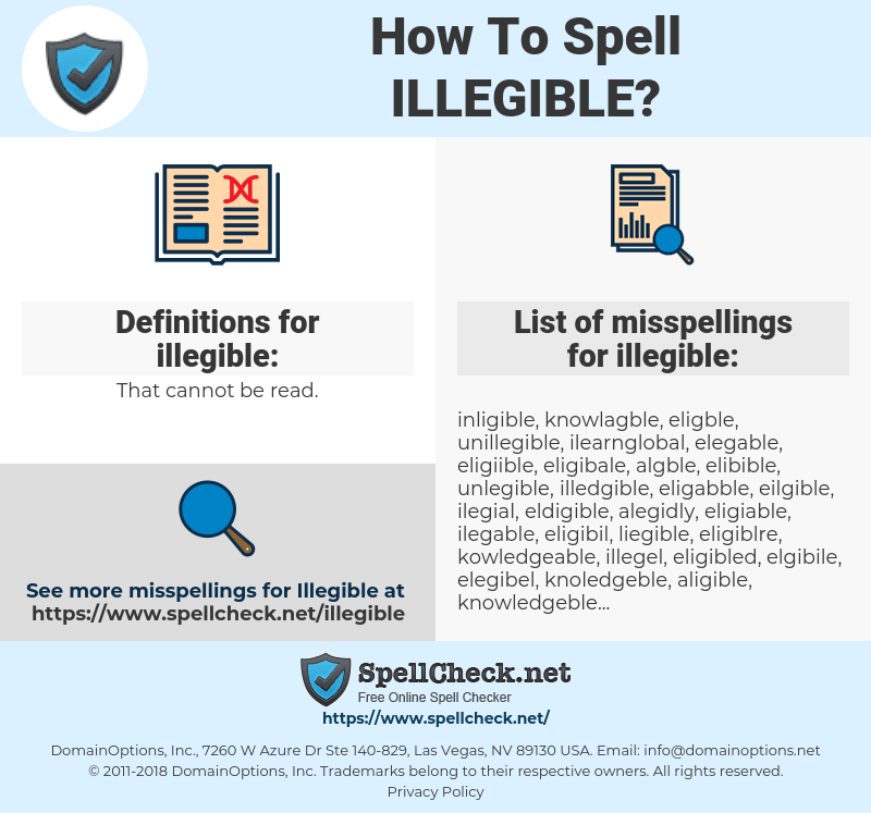 How To Spell Illegible And How To Misspell It Too Spellcheck Net