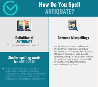 Correct Spelling For Antiquate Infographic Spellchecker Net