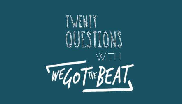 Twenty question with We got The Beat