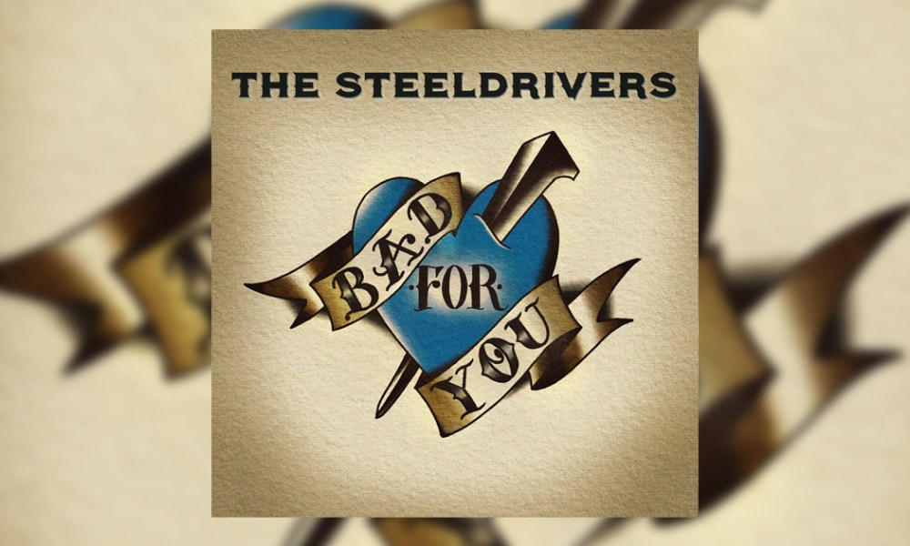 "The Steeldrivers ""Bad For You"" Photo"