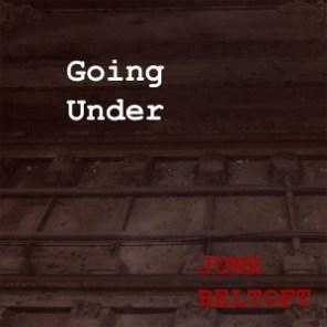 June Beltoft - Going Under, hent den på iTunes