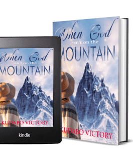 When God is not on the Mountain by Kudabo Victory