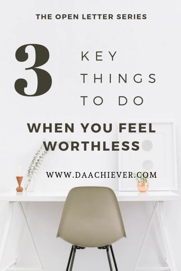 What to do when you feel worthless: How to renew your self-worth