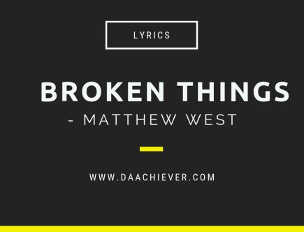 matthew west on broken things