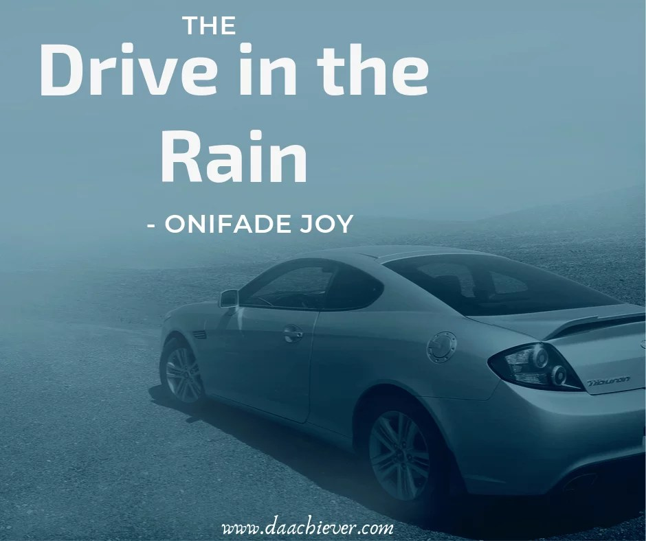 The Drive in the Rain