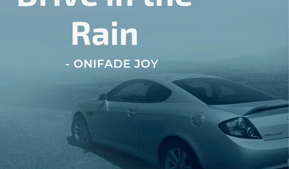 The drive in the rain