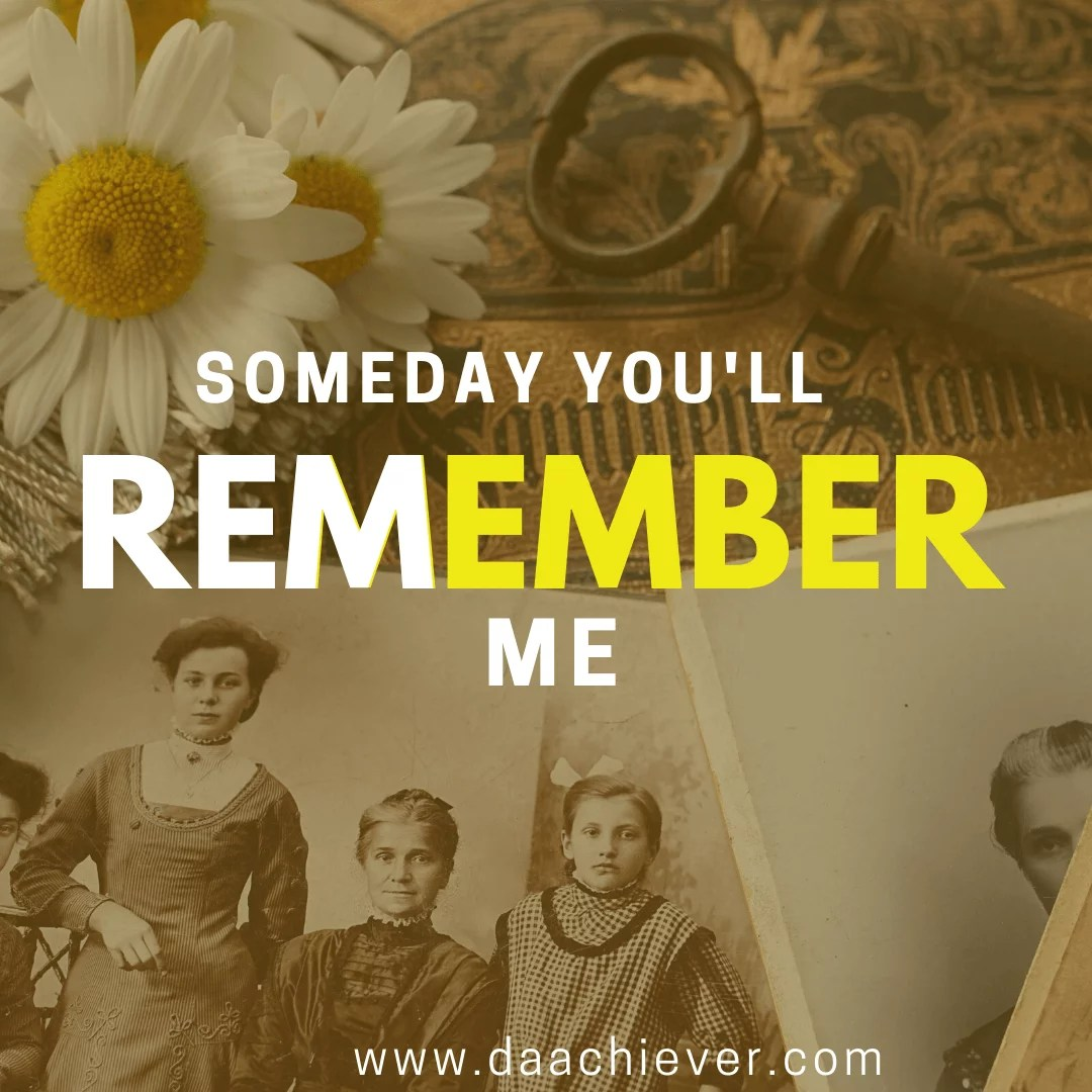 Someday You Will Remember Me: A Heartwarming Story 1