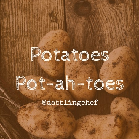 PotatoesPotahtoes