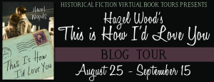 WoodsThis Is How I'd Love You_Blog Tour Banner_FINAL