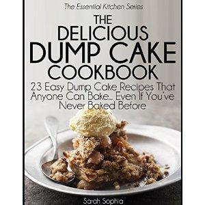 SophiaTheDeliciousDumpCakeCookbook