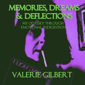 GilbertMemoriesDreams&Deflections