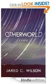 Amazon.com  Otherworld  A Novel eBook  Jared C. Wilson  Kindle Store