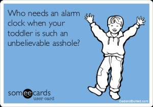 parenting, toddlers, sleep, kids, children, funny, someecards, tired, moms, dads