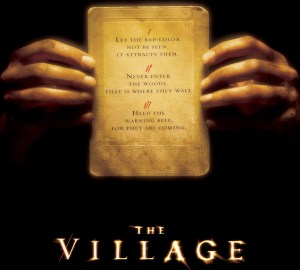 The village, m night shyamalan, movies, parenting, role models, learning, culture, stress, education, values, tolerance, chick-fil-a