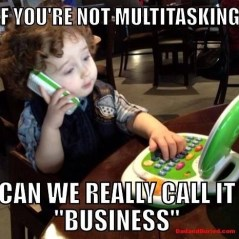 meme, business baby, funny, kids, children, baby on cell, reddit, babble, parenting, parents, fathers, multitasking, working