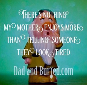 dad and buried, mother's day, mom, nice, parenting, parenthood, kids, funny, mother's day, moms, motherhood, children, pregnancy, vasectomy, dad bloggers, mommy bloggers, funny, family, holidays, gift guide