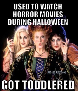 halloween, horror movies, scary movies, parenting, parenthood, funny, humor, hocus pocus, the shining, the good son, movies, dads, dad and buried, mike julianelle, dad blogs, mommy blogs