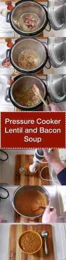 Pressure Cooker Lentil and Bacon Soup   DadCooksDinner.com