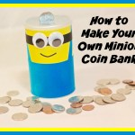 Minion Movie – Easy DIY Minion Coin Bank Craft + Giveaway