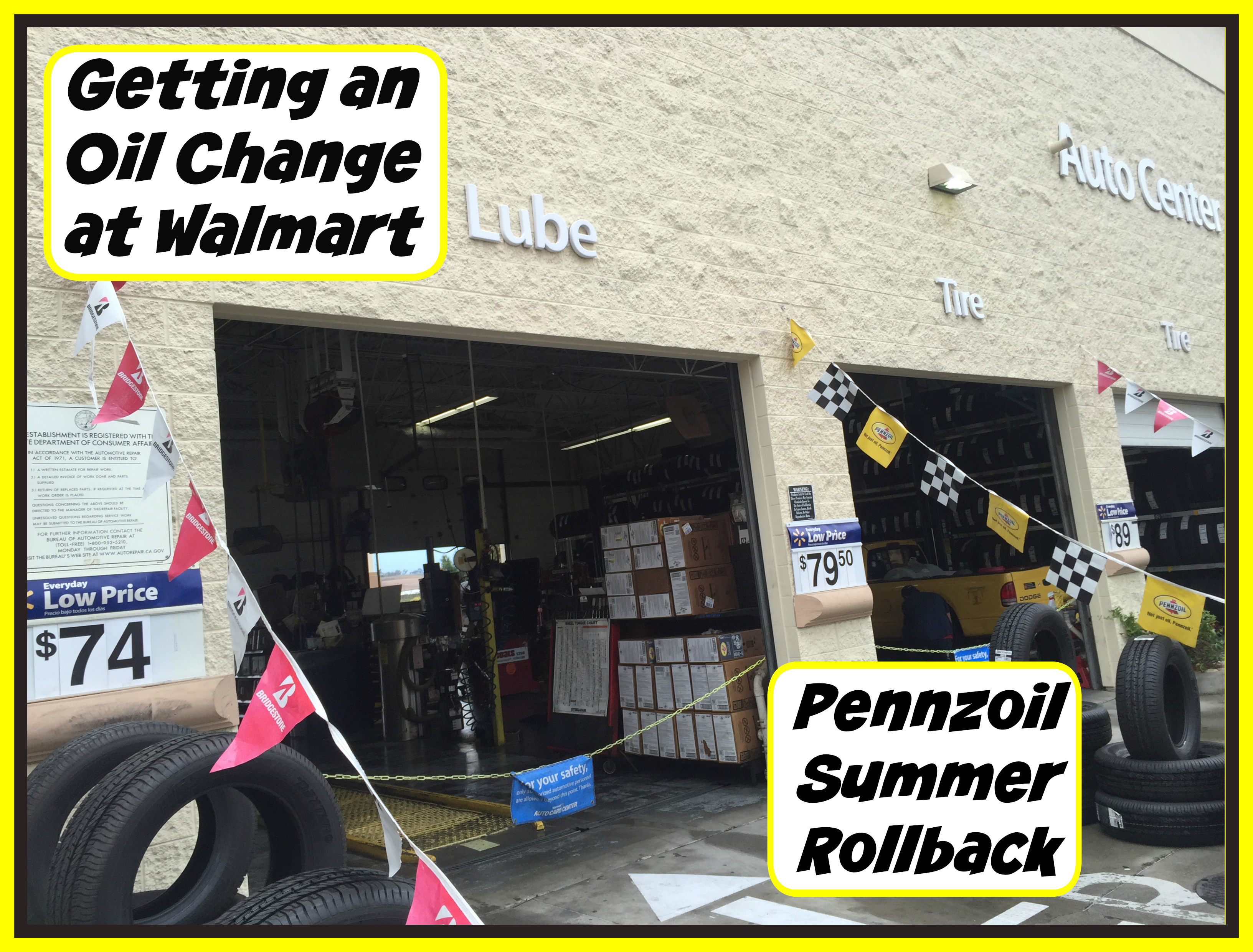 Getting Our Oil Changed at Walmart and the Pennzoil Summer Rollback