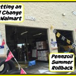 Getting Our Oil Changed with the Pennzoil Summer Rollback at Walmart