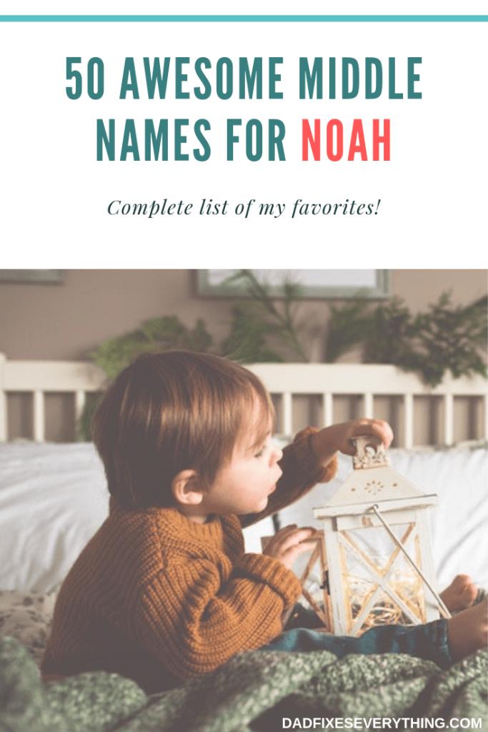 30+ Cool middle names for noah ideas in 2021