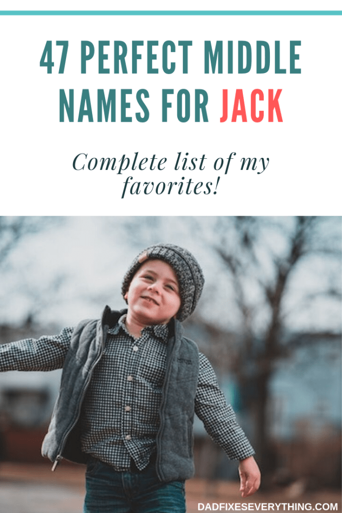 The 47 Best Middle Names for Jack