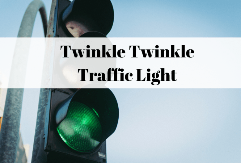 Twinkle Twinkle Traffic Light song