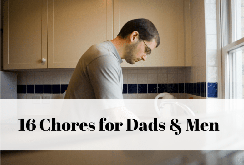 List of chores for dads
