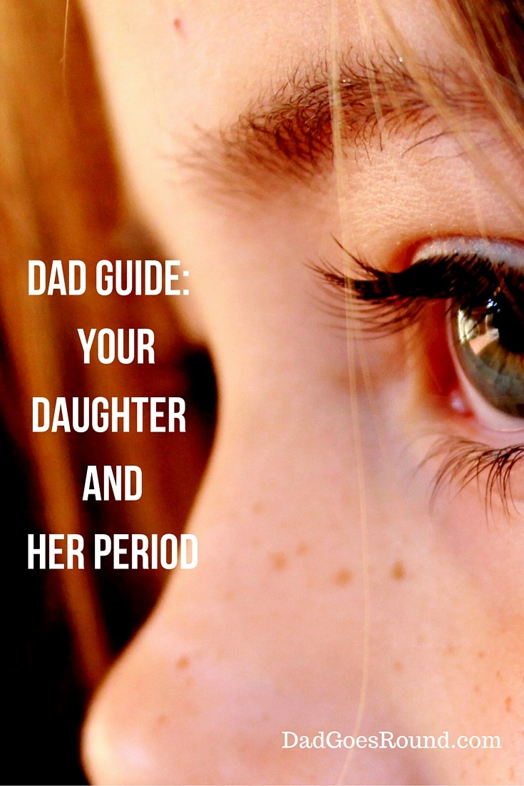 Dad Guide: Your Daughter and Her Period e-book | Guide for dads to help them talk with their daughters about their period and sexual health.