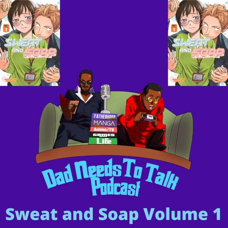 Manga Review Talk: Sweat and Soap Volume 1