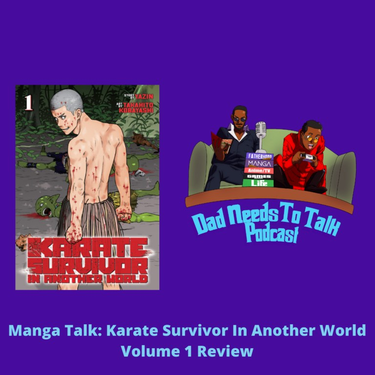 Manga Review: Karate Survivor In Another World Volume 1 | Dad Needs To Talk