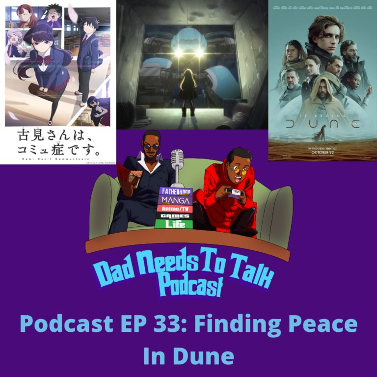 Podcast EP 33: Finding Peace In Dune