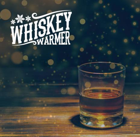 Whiskey Warmer 2019