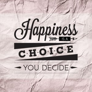 Happiness-Is-A-Choice-You-Decide