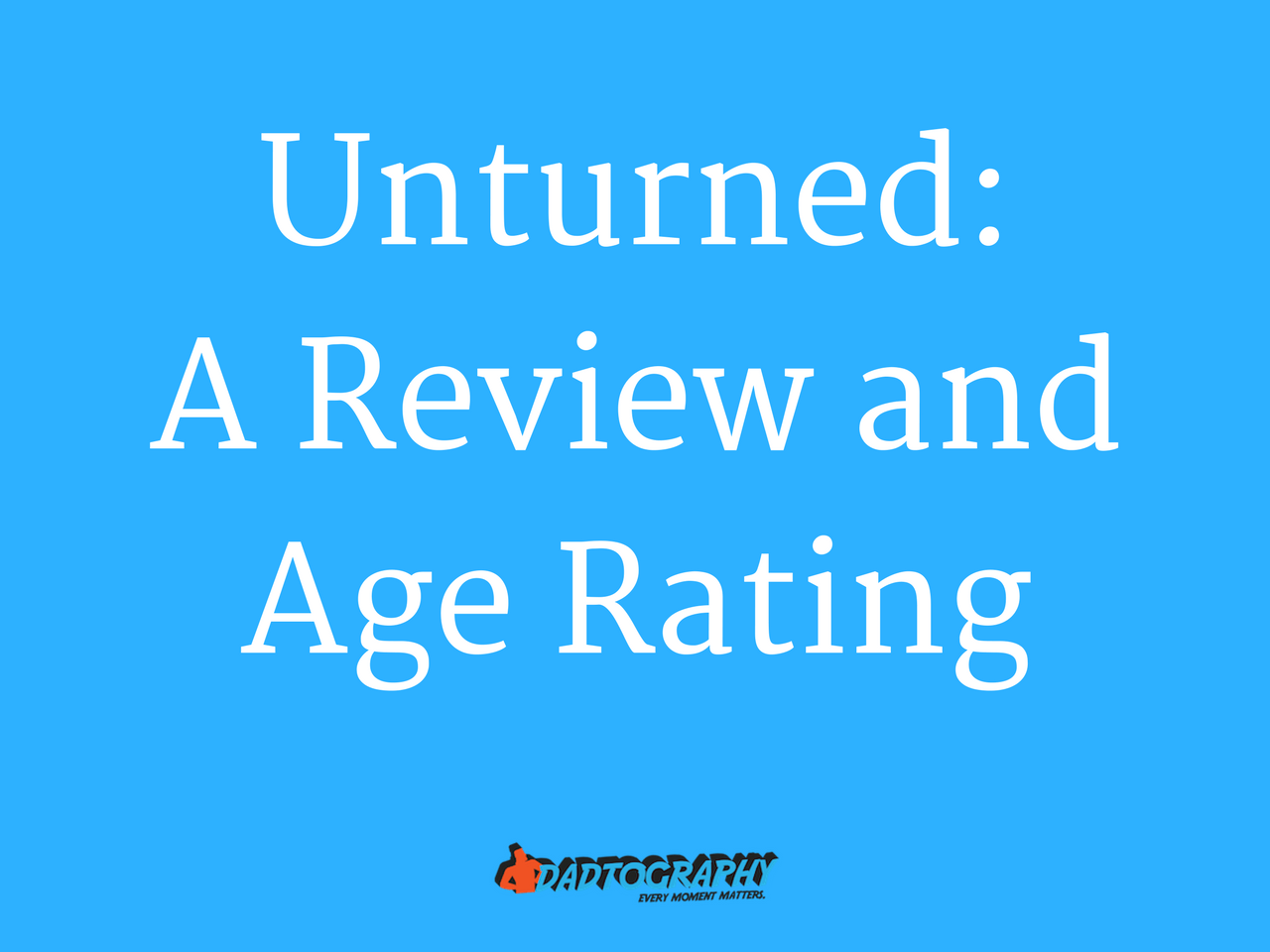 Unturned Review and Age Rating