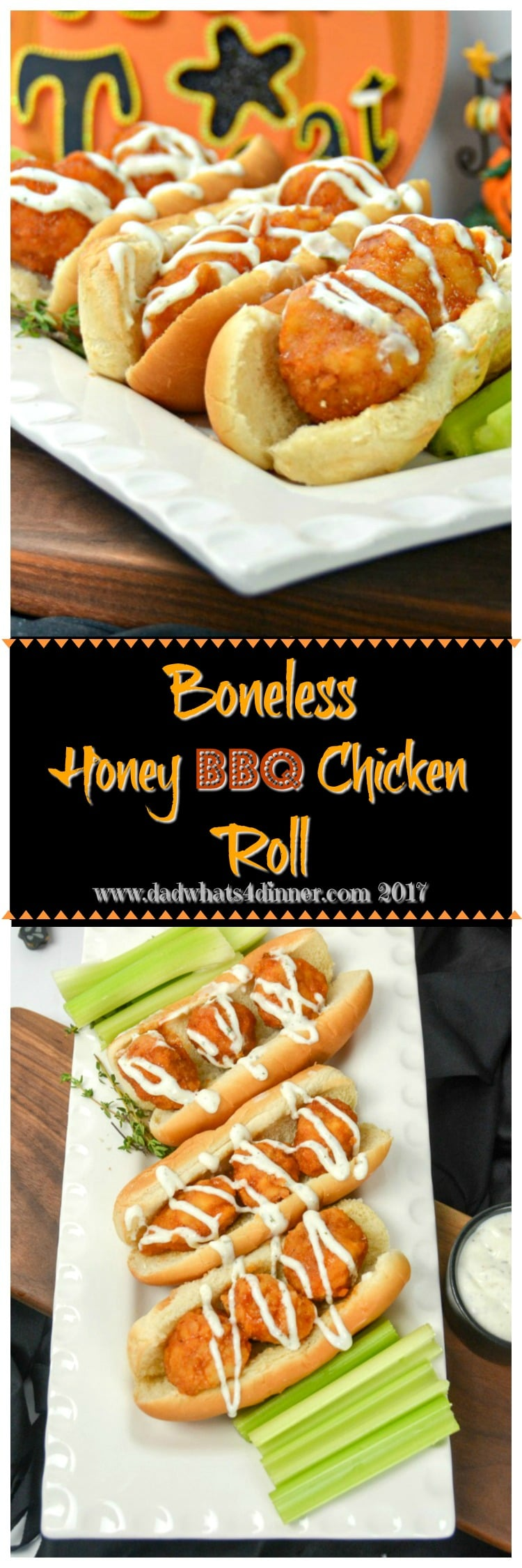Try this Boneless Honey BBQ Chicken Roll with Creamy Ranch Sauce for a quick and simple trick or treat night snack you can make with your kids. #boneless #chicken #wings #kid-friendly #buffalo #sliders www.dadwhats4dinner.com