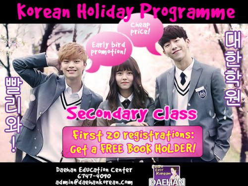 Daehan Korean Language Centre Korean Holiday Programme for Secondary Students with Students' Price