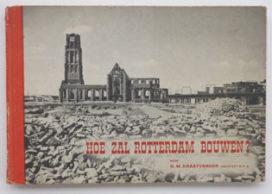Blog – Hoe zal Rotterdam Bouwen? 2.0