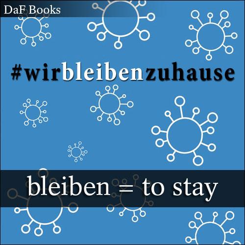 bleiben - to stay: DaF Books vocabulary list