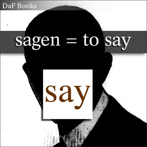 sagen - to say: DaF Books vocabulary list