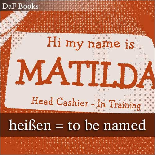 heißen - to be called: DaF Books vocabulary list