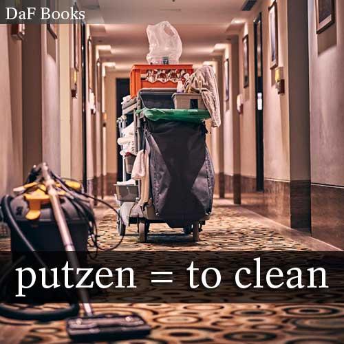putzen - to clean: DaF Books vocabulary list