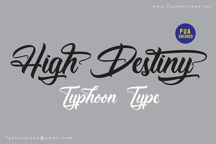high-destiny-script-font