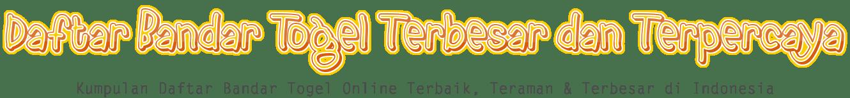 DAFTAR BANDAR TOGEL TERBESAR DAN TERPERCAYA