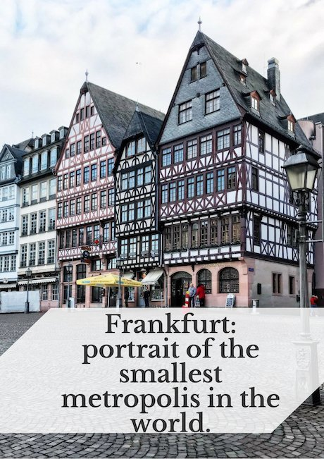Frankfurt_ portrait of the smallest metropolis in the world.