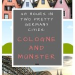 48 hours in two pretty Germany cities: Cologne and Münster