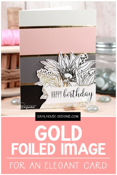 Sharing a card idea for an elegant, simple card using gold foiling PLUS a quick video and tutorial on how to create this technique.