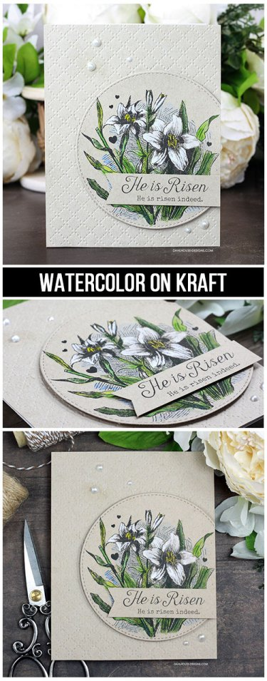 Sharing a tutorial and quick video showing watercoloring on kraft cardstock. The images are from the Easter Lily Blessings Unity Stamp Company stamp set. More inspiration on dahlhouse-designs.com. #cardmaking #cardmaker #cards #stamping #dahlhousedesigns #unitystampco #easter #watercolor #handmadecards #diecutting #diy #carddesign #cardcraft